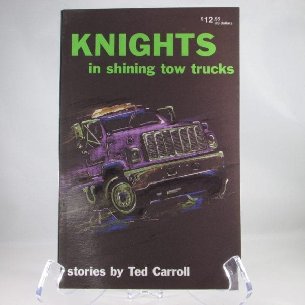 Summer Colbert - Knights in Shining Tow Trucks, Stories by Ted Caroll (1)